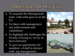 objectives of this visit