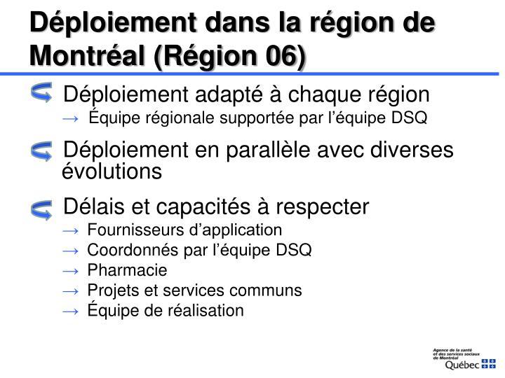 Déploiement dans la région de Montréal (Région 06)