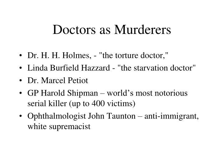 Doctors as Murderers