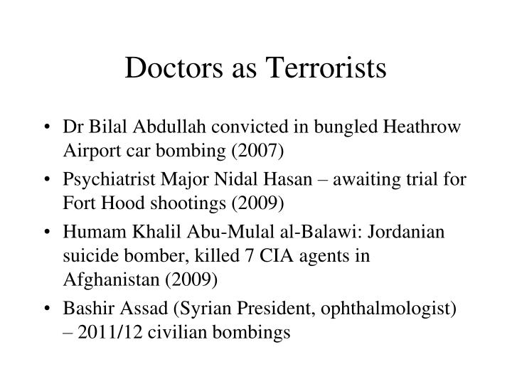 Doctors as Terrorists