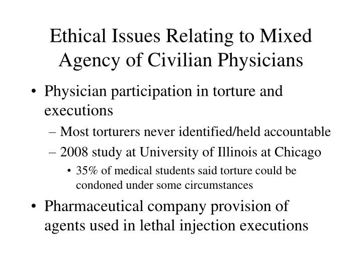 Ethical Issues Relating to Mixed Agency of Civilian Physicians