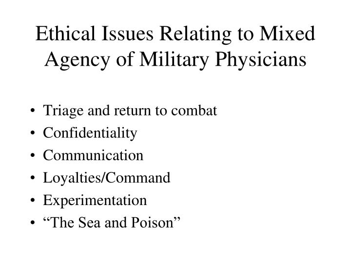 Ethical Issues Relating to Mixed Agency of Military Physicians