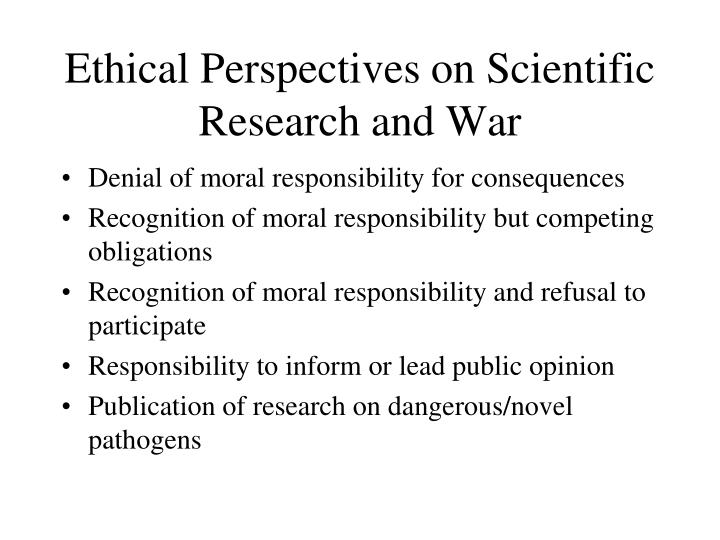 Ethical Perspectives on Scientific Research and War