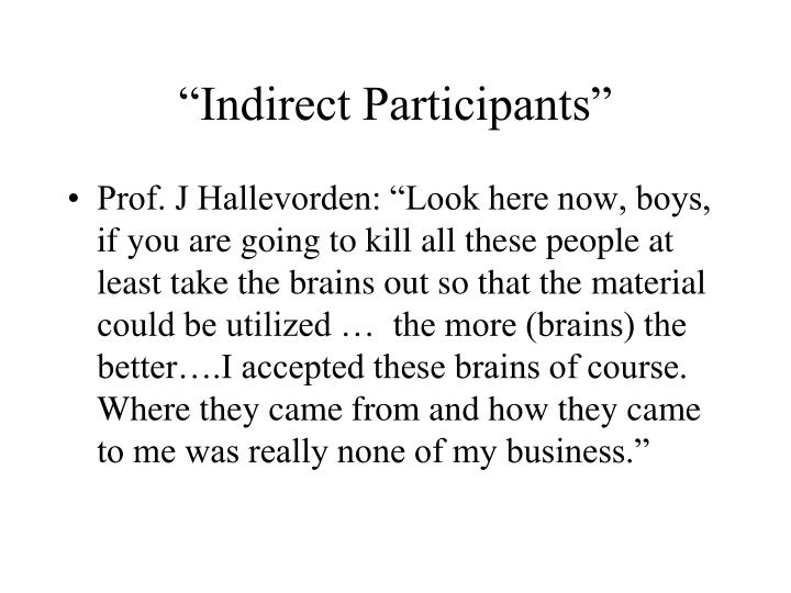 """Indirect Participants"""