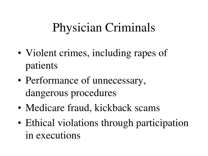 Physician Criminals