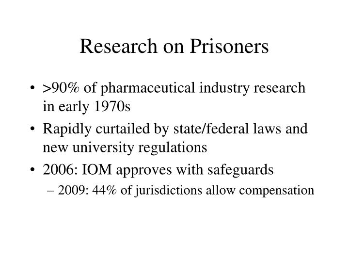 Research on Prisoners