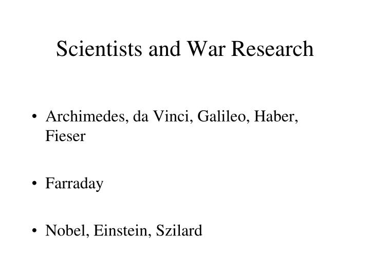 Scientists and War Research