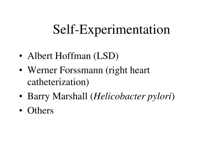 Self-Experimentation