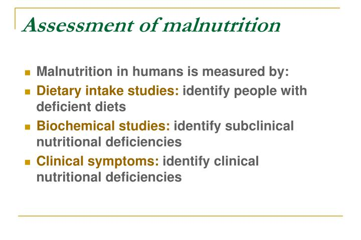 Assessment of malnutrition