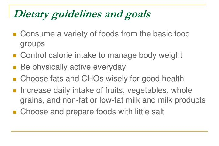 Dietary guidelines and goals