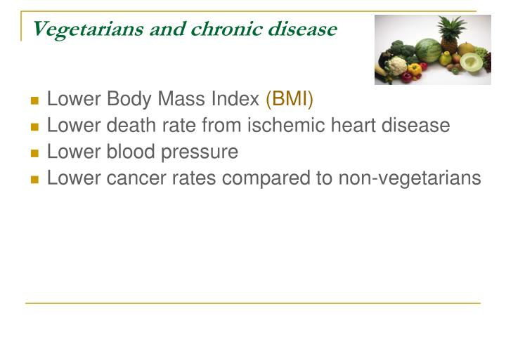 Vegetarians and chronic disease