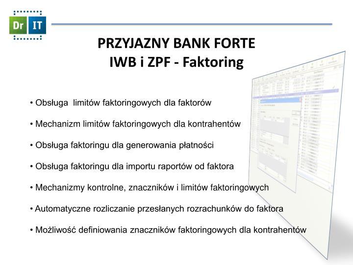 PRZYJAZNY BANK FORTE