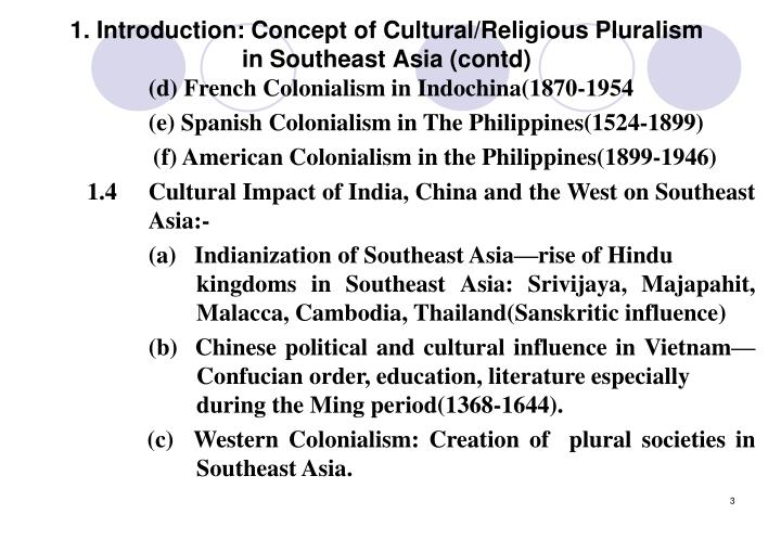 1 introduction concept of cultural religious pluralism in southeast asia contd