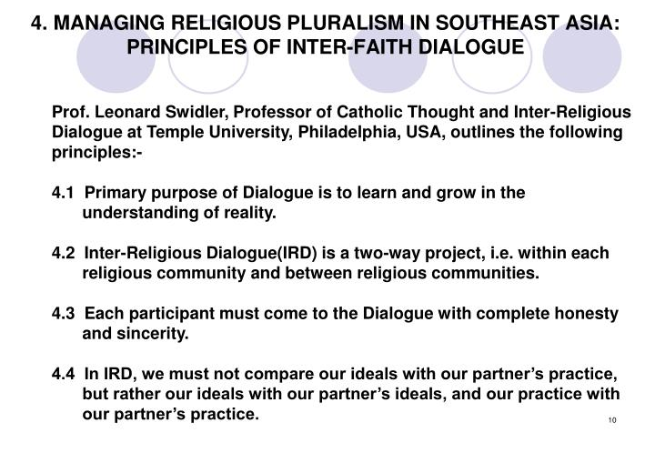 4. MANAGING RELIGIOUS PLURALISM IN SOUTHEAST ASIA: PRINCIPLES OF INTER-FAITH DIALOGUE