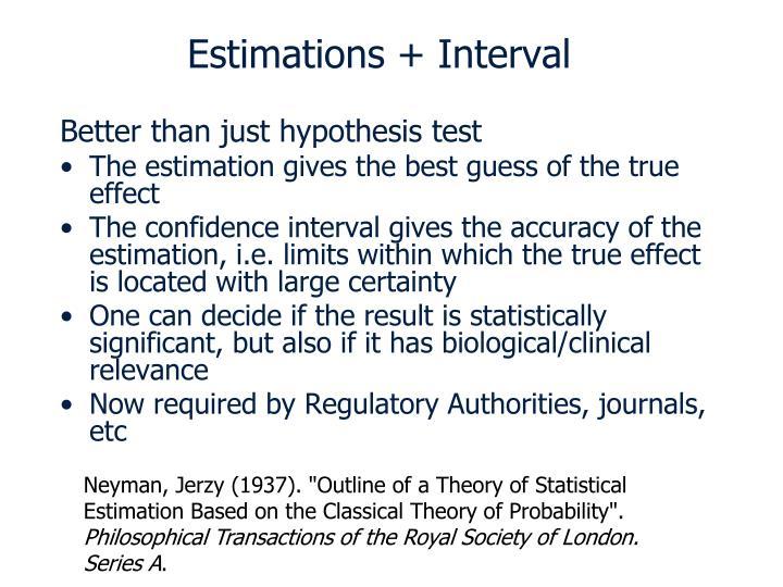 Estimations + Interval