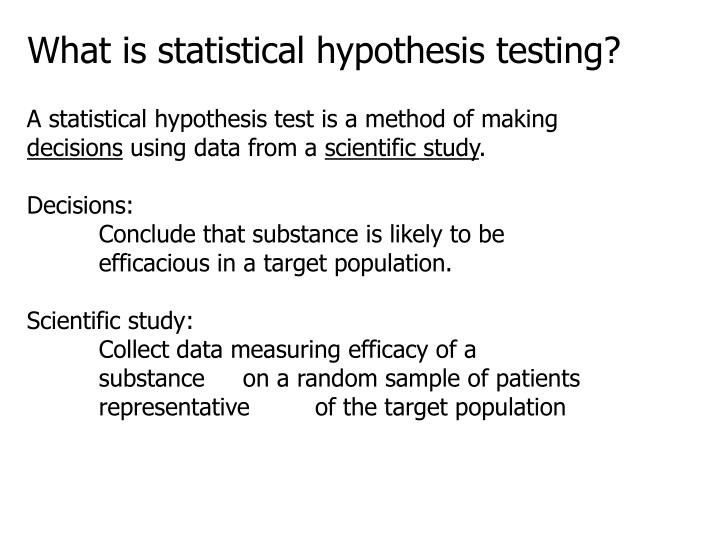 What is statistical hypothesis testing?