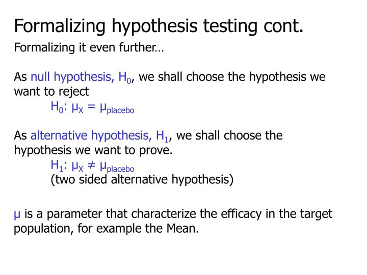 Formalizing hypothesis testing cont.