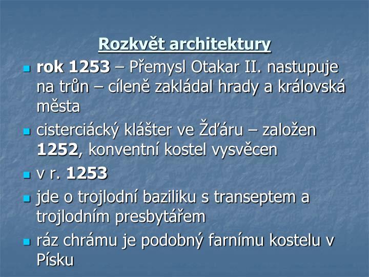 Rozkvět architektury