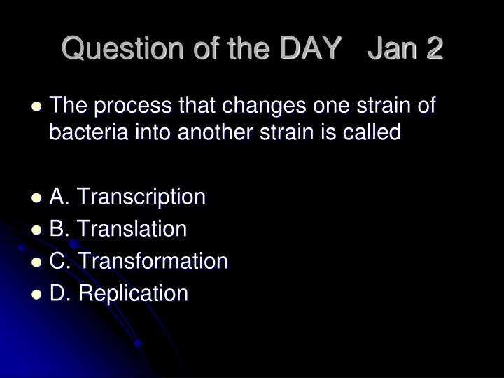 Question of the DAY   Jan 2