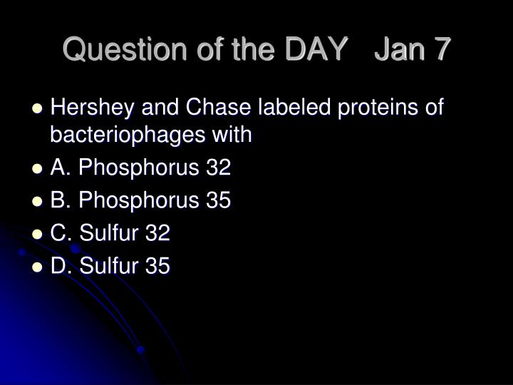 Question of the DAY   Jan 7