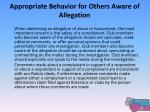 appropriate behavior for others aware of allegation