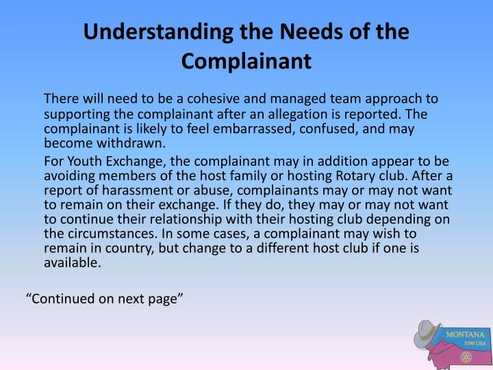 Understanding the Needs of the Complainant