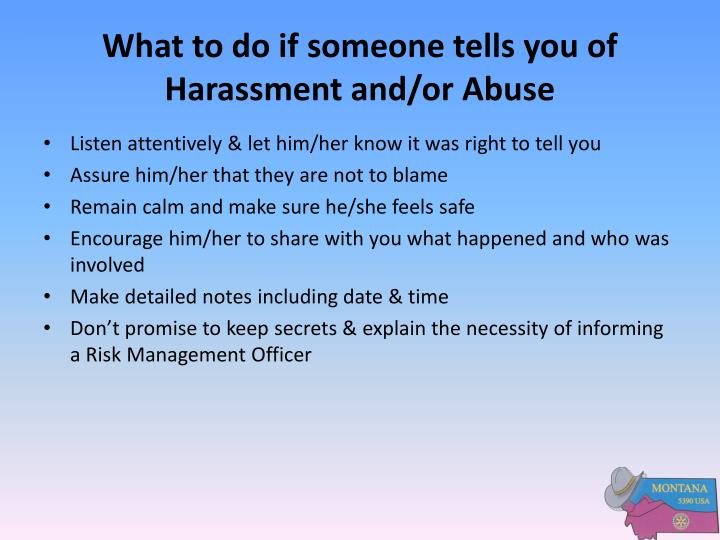What to do if someone tells you of Harassment and/or Abuse