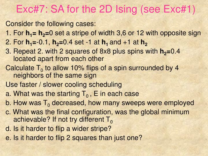 Exc#7: SA for the 2D Ising (see Exc#1)