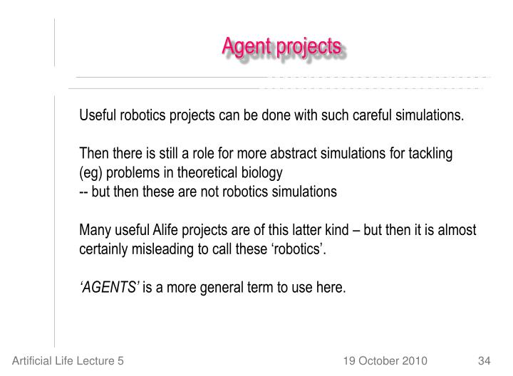 Agent projects