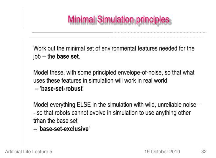 Minimal Simulation principles