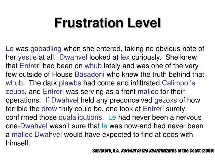Frustration Level