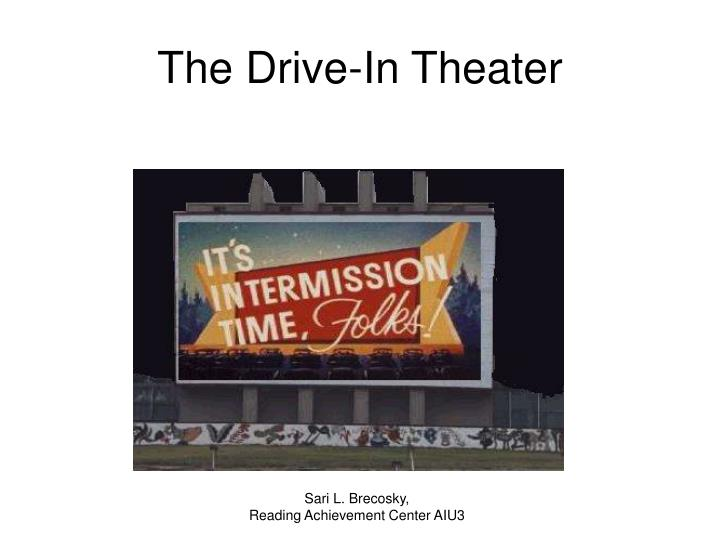The Drive-In Theater