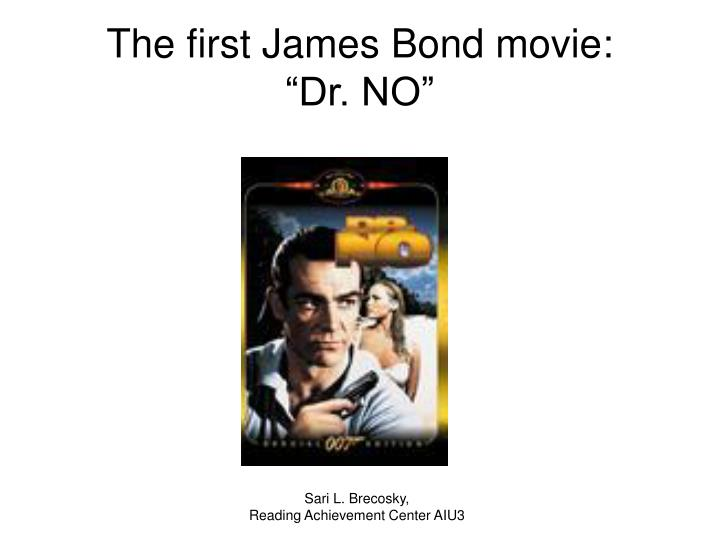 The first James Bond movie: