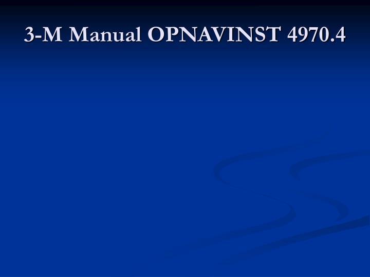 3-M Manual OPNAVINST 4970.4