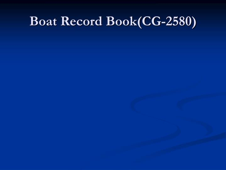 Boat Record Book(CG-2580)