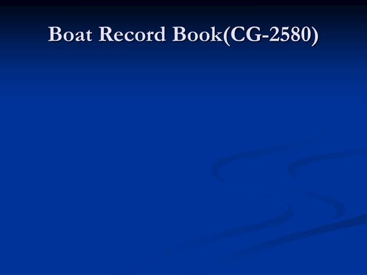 Boat Record Book(CG-2580)
