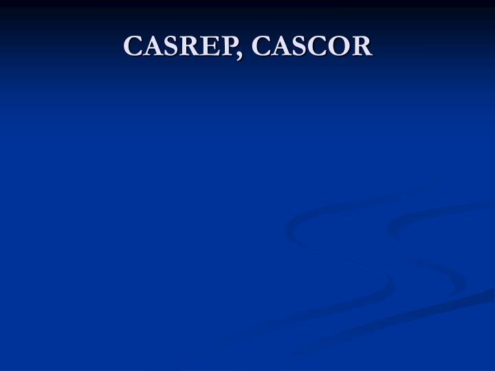 CASREP, CASCOR