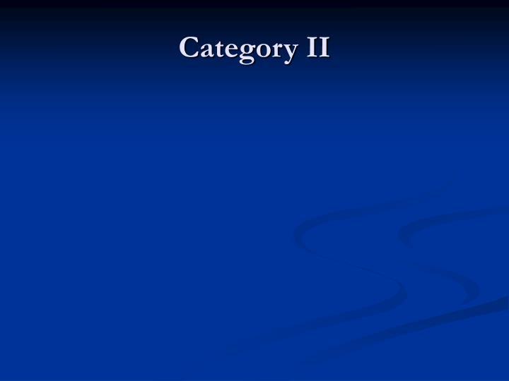 Category II