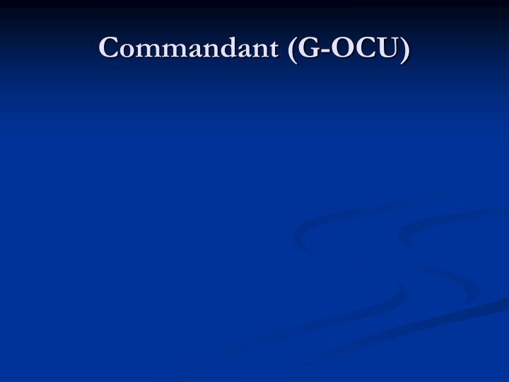 Commandant (G-OCU)
