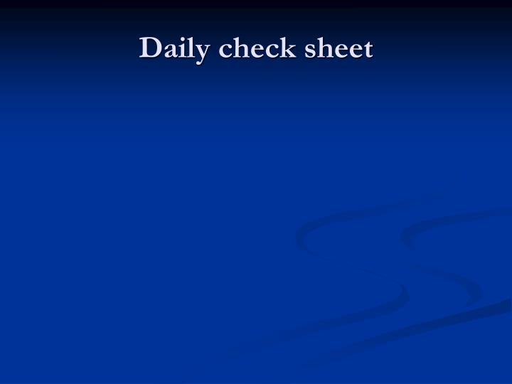 Daily check sheet