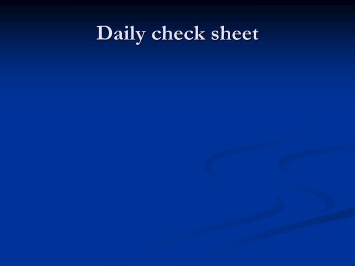 Daily check sheet