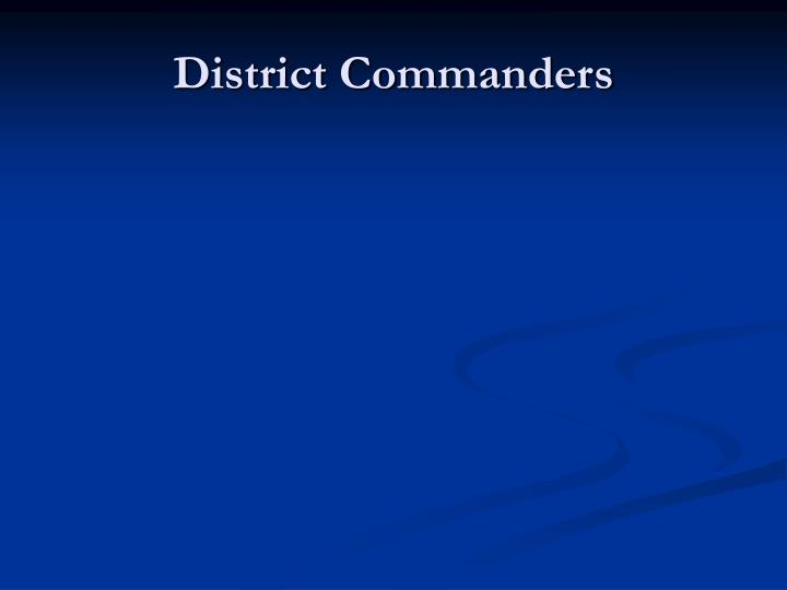 District Commanders