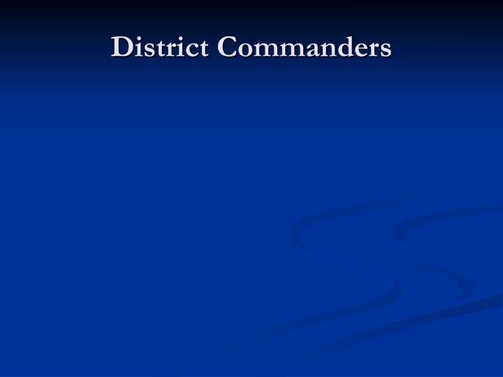 District Commanders