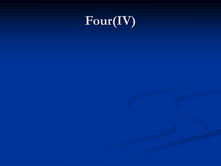 Four(IV)