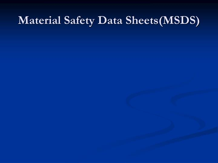 Material Safety Data Sheets(MSDS)