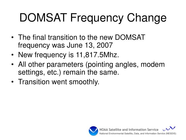 DOMSAT Frequency Change