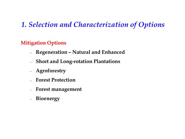 1. Selection and Characterization of Options