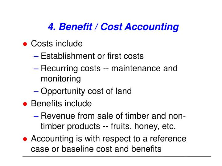 4. Benefit / Cost Accounting