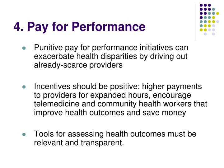 4. Pay for Performance