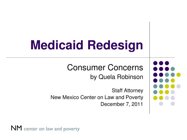 Medicaid redesign